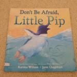 空を飛びたいペンギン!<br>【英語絵本】Don't Be Afraid, Little Pip