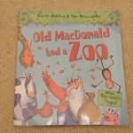 今度は動物園!?<br>【英語絵本】Old MacDonald had a Zoo