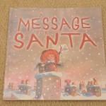 サンタさんにお手紙。<br>【英語絵本】A MESSAGE FOR SANTA
