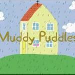 【日本語訳付き】Peppa Pig フレーズ集<br> Muddy Puddles編